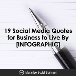19-Social-Media-Quotes-for-Business-to-Live-By-[INFOGRAPHIC]-600x600-V1