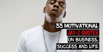 33 Motivational Jay-Z Quotes on Business, Success and Life