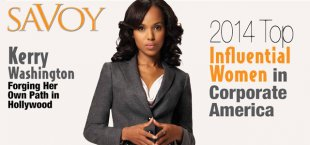 2014 Top Influential Women in Corporate America List Announced by Savoy Magazine