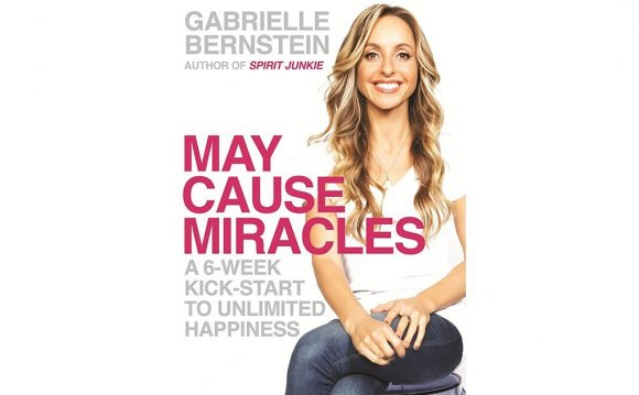 May Cause Miracles Gabrielle Bernstein