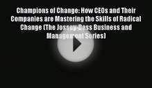 Download Champions of Change: How CEOs and Their Companies