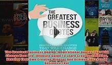 Download PDF The Greatest Business Quotes Inspirational
