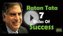 Ratan Tata 7 rules of Success | Indian Business Leader