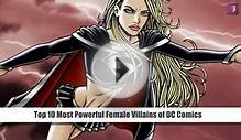 Top 10 Most Powerful Female Villains of DC Comics